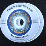 CD Set of Morning and Evening Prayers for Lent from the Cradle of Prayer
